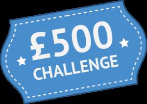 £500 Challenge